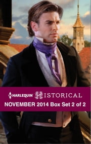 Harlequin Historical November 2014 - Box Set 2 of 2 - Darian Hunter: Duke of Desire\The Rake's Bargain\The Warrior's Winter Bride ebook by Lucy Ashford,Denise Lynn,Carole Mortimer