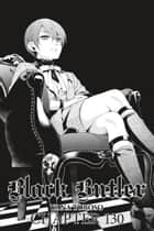 Black Butler, Chapter 130 ebook by Yana Toboso