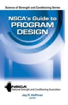 NSCA's Guide to Program Design ebook by National Strength and Conditioning Association,Jay R. Hoffman