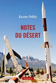 Notes du désert ebook by Jason Oddy