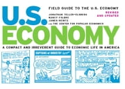Field Guide to the U.S. Economy - A Compact And Irreverent Guide to Ecnomic Life in America ebook by Jonathan Teller-elsberg,Nancy Folbre,James Heintz