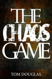 The Chaos Game ebook by Tom Douglas