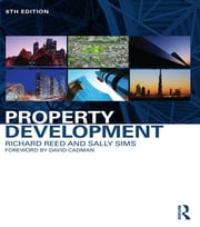 Property Development ebook by Richard Reed,Sally Sims