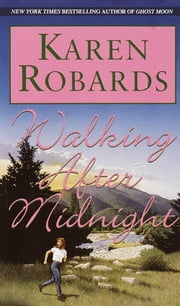 Walking After Midnight ebook by Karen Robards