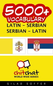 5000+ Vocabulary Latin - Serbian ebook by Gilad Soffer