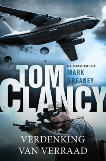 Tom Clancy: Verdenking van verraad ebook by Mark Greaney,Tom Clancy