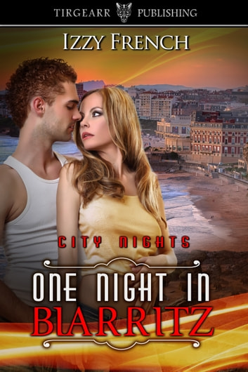 One Night in Biarritz ebook by Izzy French
