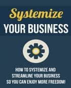 Systemize Your Business ebook by SoftTech