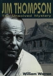 Jim Thompson:The Unsolved Mystery