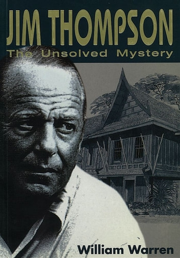 Jim Thompson:The Unsolved Mystery ebook by William Warren