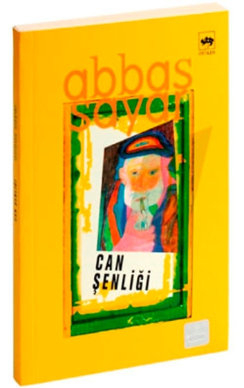 Can Şenliği ebook by Abbas Sayar