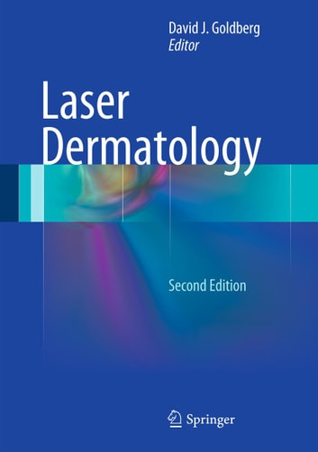 Laser Dermatology ebook by