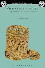 Vikings in the South - Voyages to Iberia and the Mediterranean ebook by Dr Ann Christys