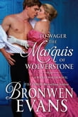To Wager the Marquis of Wolverstone (Book #2 Wicked Wagers Trilogy)