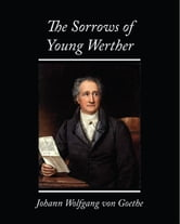 The Sorrows of Young Werther ebook by von Goethe, Johann Wolfgang