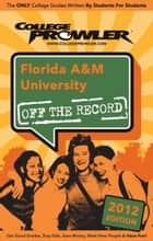 Florida A&M University 2012 ebook by Angel Neal