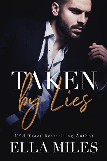 Taken by Lies ebook by Ella Miles