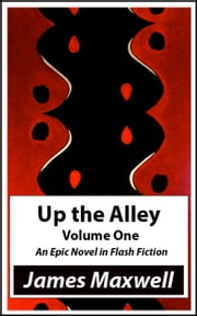 Up the Alley ebook by James Maxwell
