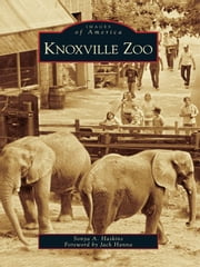 Knoxville Zoo ebook by Sonya Haskins