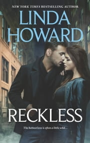 Reckless: Midnight Rainbow / Tears of the Renegade ebook by Linda Howard