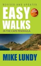Easy Walks in the Cape Peninsula ebook by Mike Lundy