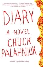 Diary ebook by Chuck Palahniuk