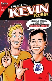 Kevin Keller #6 ebook by Dan Parent, Rich Koslowski, Jack Morelli, Digikore Studios