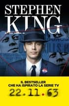 22.11.63 (versione italiana) eBook by Stephen King