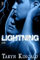 Lightning ebook by Taryn Kincaid