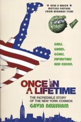 Once in a Lifetime - The Incredible Story of the New York Cosmos ebook by Gavin Newsham