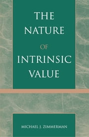 The Nature of Intrinsic Value ebook by Michael J. Zimmerman
