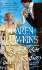 How to Entice an Enchantress ebook by Karen Hawkins