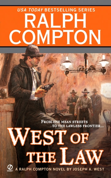 West of the Law ebook by Ralph Compton,Joseph A. West