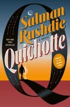Quichotte - A Novel 電子書 by Salman Rushdie