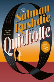 Quichotte - A Novel ebook by Salman Rushdie