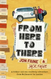 From Here To There ebook by Jon Faine,Jack Faine