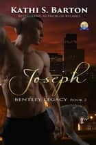 Joseph ebook by Kathi S Barton