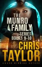 The Munro Family Series Collection - Books 9-10 ebook by Chris Taylor