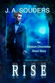 Rise ebook by J.A. Souders