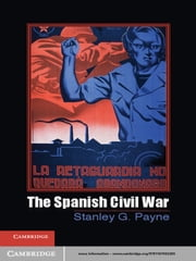 The Spanish Civil War ebook by Stanley G. Payne