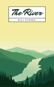 The River ebook by Bill Stokes