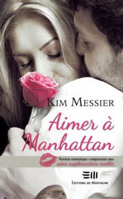 Aimer à Manhattan eBook by Messier Kim