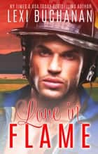 ebook Love in Flame de Lexi Buchanan