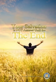 Your Salvation is Not Assured Until the End ebook by Kobo.Web.Store.Products.Fields.ContributorFieldViewModel