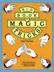 Big Book of Magic Tricks ebook by Karl Fulves
