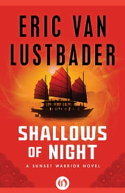 Shallows of Night ebook by Eric V Lustbader