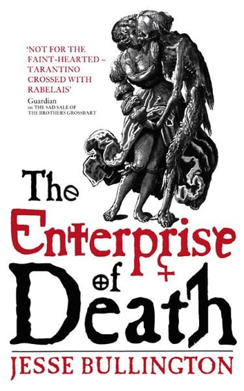 The Enterprise Of Death ebook by Jesse Bullington