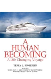 A Human Becoming ebook by Terry L. Sumerlin