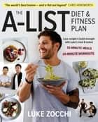 The A-List Diet & Fitness Plan ebook by Luke Zocchi