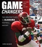 Game Changers: Alabama ebook by Kirk McNair